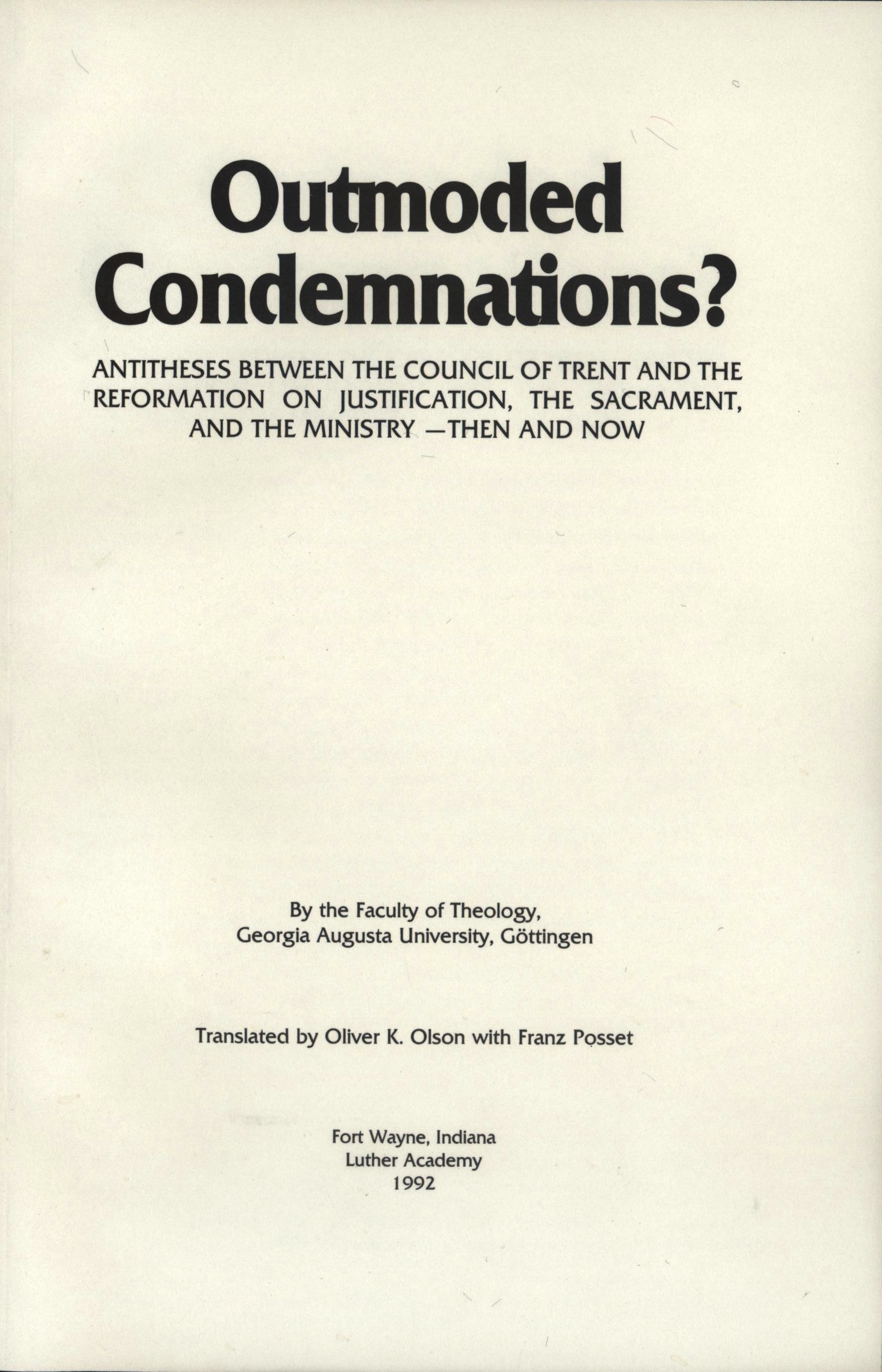 outmoded condemnations gottingen lutheran quarterly