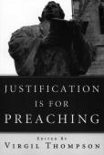 justification preaching lutheran quarterly thompson